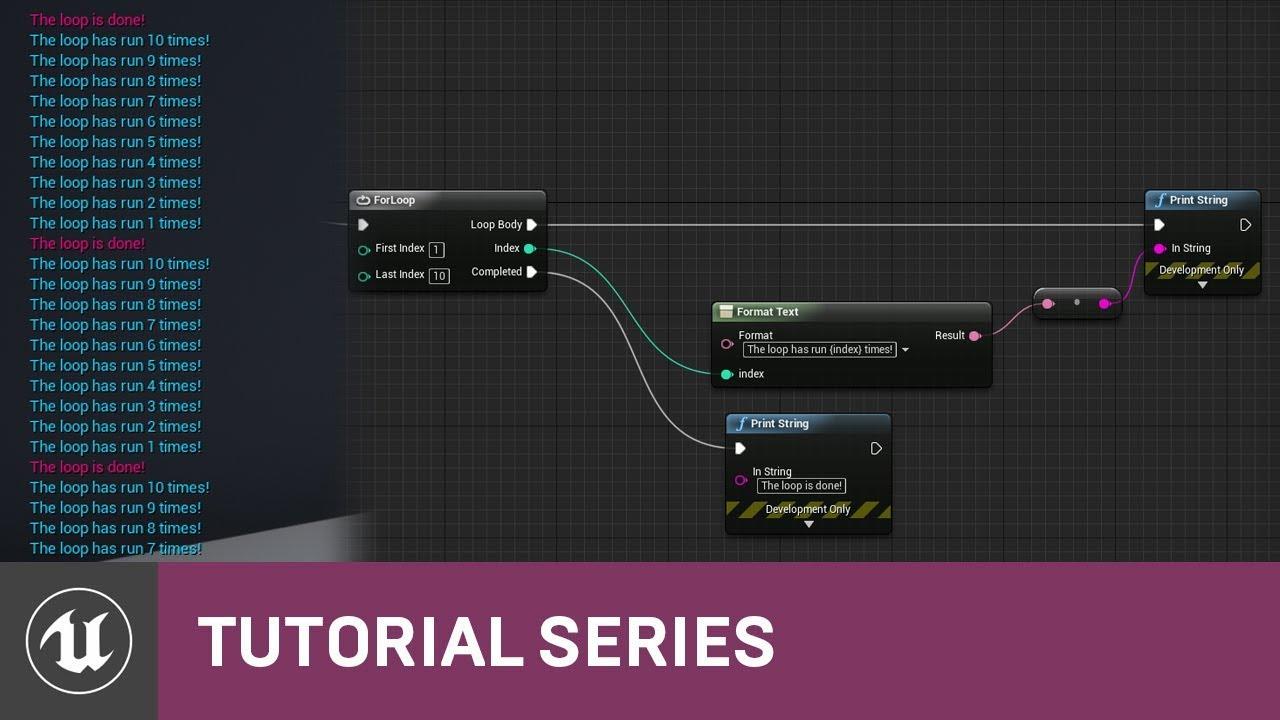 Blueprint Essentials: For Loops | 09 | v4.2 Tutorial Series | Unreal Engine