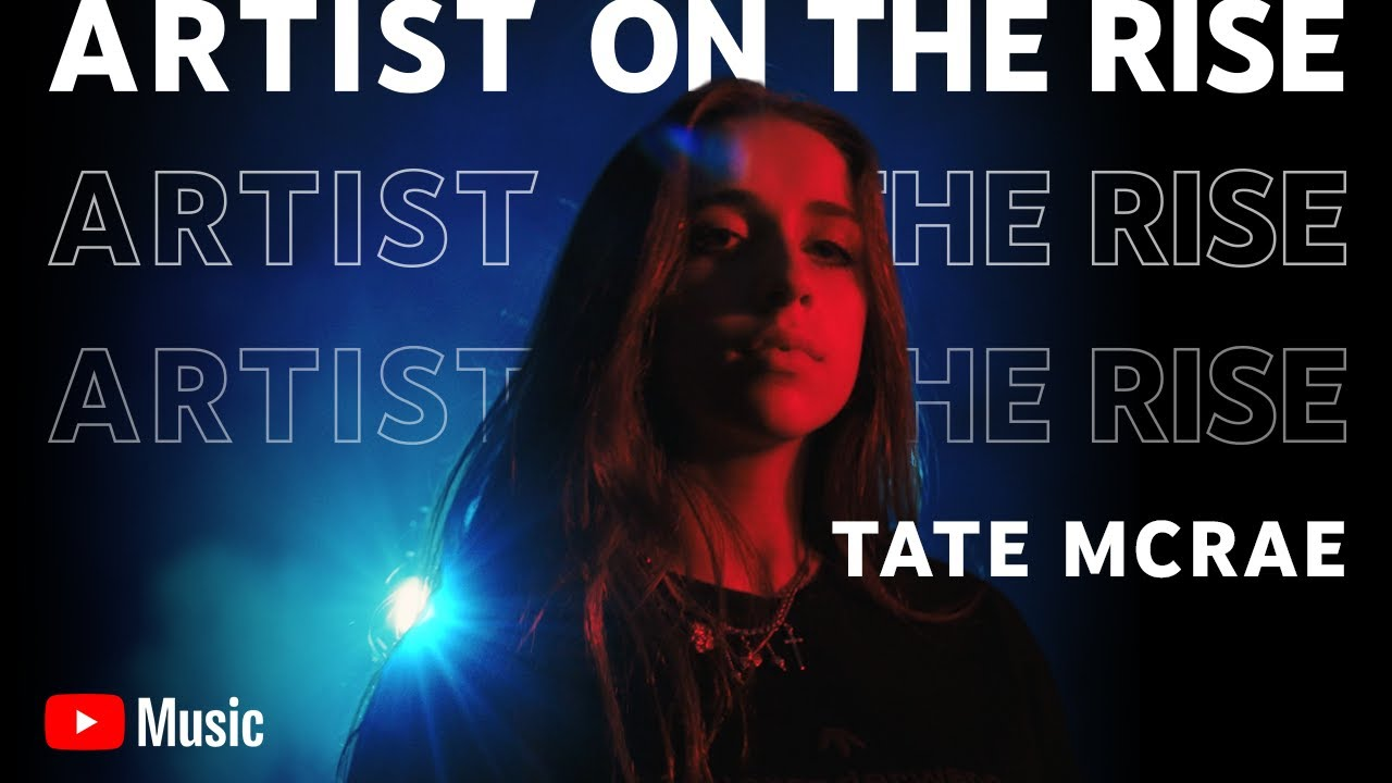 Artist on the Rise: Tate McRae