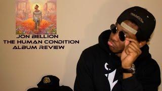 Jon Bellion - The Human Condition Album Review || Dope Decibel