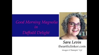Good Morning Magnolia In Daffodil Delight