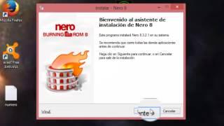 Descargar E Instalar Nero 8 Para Windows 10/windows8/ Windows7 2017(FULL)