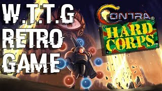 [ТИЗЕР] RETRO GAME: CONTRA HARD CORPS | W.T.T.G