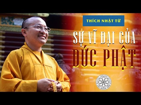 Sự vĩ đại của đức Phật (20/05/2011)