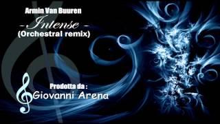 Armin Van Buuren - Intense (Orchestral remix)