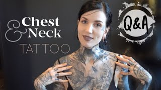 My Chest And Neck Tattoo | Questions Answered