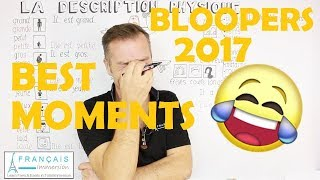 BEST MOMENTS & BLOOPERS 2017 (Learn French With Funny French Lessons)