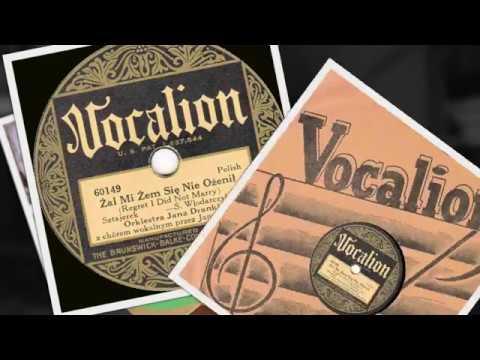 Polish 78rpm recordings, 1930. VOCALION 60149. Żal mi żem się nie ożenił / Siarczysty –mazur