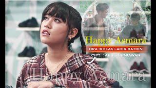 Download lagu Happy Asmara Ora Ikhlas Lahir Bathin Mp3
