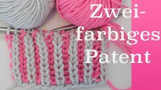 Zweifarbiges Patentmuster stricken