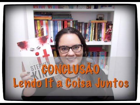 PROJETO LENDO IT A COISA JUNTOS | CONCLUSÃO | Ep. #99