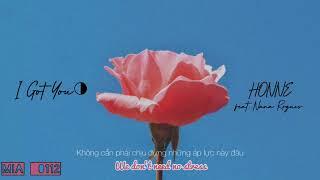 /vietsub+lyrics/ i got you ◑ - honne feat.nana rogues