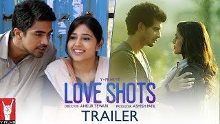 Official Trailer - Love Shots | 6 Short Stories About Love