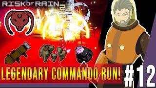 Risk Of Rain 2 #12 - Legendary COMMANDO Run!