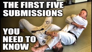 The First Five Submissions You Need To Know | Jiu-Jitsu Basics