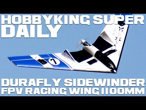 durafly-sidewinder-fpv-racing-wing-1100mm--hobbyking-super-daily