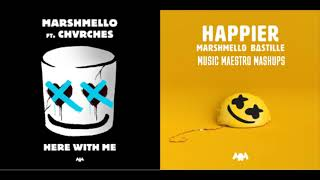"""Happier Here With Me"" [Mashup] - Marshmello, Bastille & CHVRCHES"