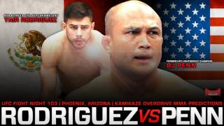 UFC Fight Night 103: Rodriguez vs Penn Predictions- Kamikaze Overdrive MMA