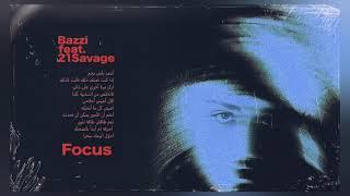 Bazzi   Focus  Feat 21Savage