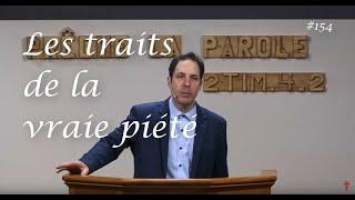 LES TRAITS DE LA VRAIE PIÉTÉ
