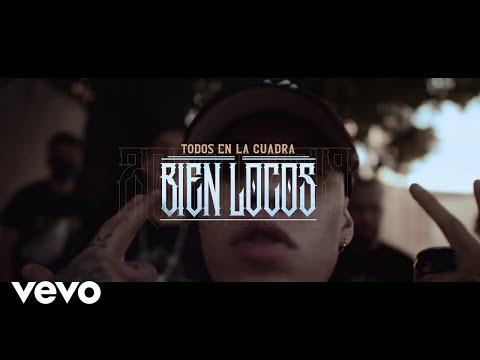 Dharius - Todos en la Cuadra Bien Locos (feat. C-Kan, Gera MX, Santa Fe Klan y Neto Peña)