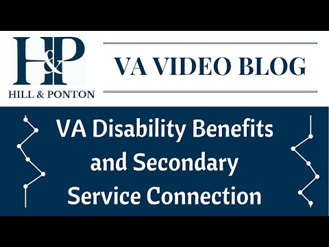 Video VA Disability Benefits and Secondary Service Connection