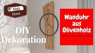 Desginer Wanduhr aus Olivenholz schnell und einfach selber machen