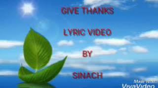 Sinach   Give Thanks Lyric Video