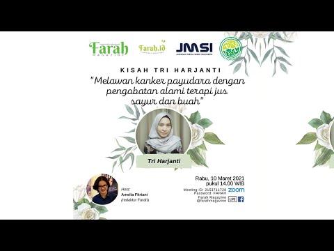FARAH ZOOM TALK • Melawan Kanker Payudara Dengan Pengobatan Alami Terapi Jus Sayur dan Buah