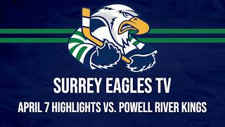 HIGHLIGHTS: Powell River Kings @ Surrey Eagles – April 7th, 2021