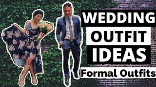 How To Dress For A Wedding | Mens/Womens Formal Outfit Ideas