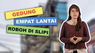 WOW TODAY: Gedung 4 Lantai di Slipi Jakarta Roboh, Warga Gotong Royong Evakuasi Korban
