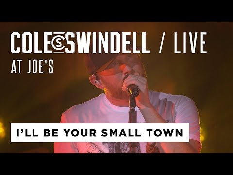 """Cole Swindell - """"I'll Be Your Small Town"""" (Live At Joe's)"""