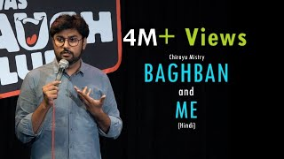 Baghban and Me | Stand-Up Comedy by Chirayu Mistry
