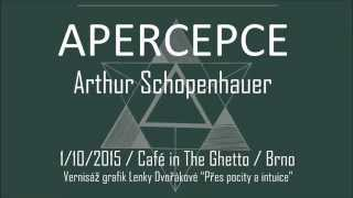 Video Apercepce - Schopenhauer 1 10 2015