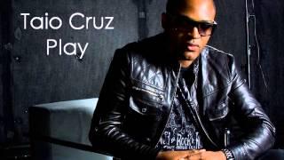 Taio Cruz - Play (Lyrics on Description)