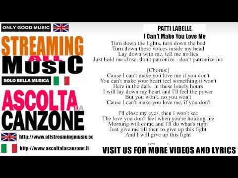 Patti LaBelle - I Can't Make You Love Me (Lyrics / Testo)