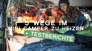 Mini Camper heizen ohne Standheizung: 5 Heizmöglichkeiten für Winter Camping | Van Wohnmobil heizen