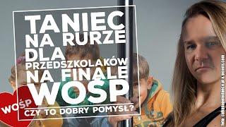 Pole Dance dla przedszkolaków na finale WOŚP! Analiza
