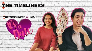 It's A Date | Ahsaas Channa and Gagan Arora | The Timeliners
