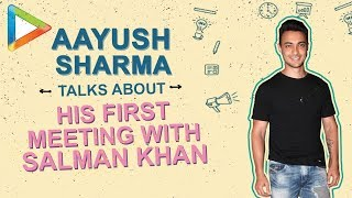 """That FEAR of meeting Salman Khan..."": Aayush Sharma"