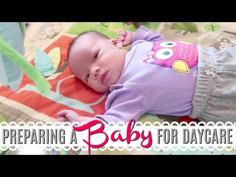 Preparing a Baby For Daycare | DAYCARE DAY | Daycare Advice + Tips