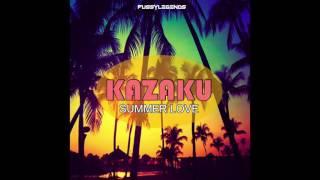 KAZAKU - SUMMER LOVE (ORIGINAL MIX)