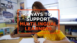 Making Classrooms More Inclusive for Multilingual Learners