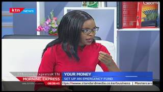 Your Money: Why you need to pay yourself first with Waithaka Gatumia