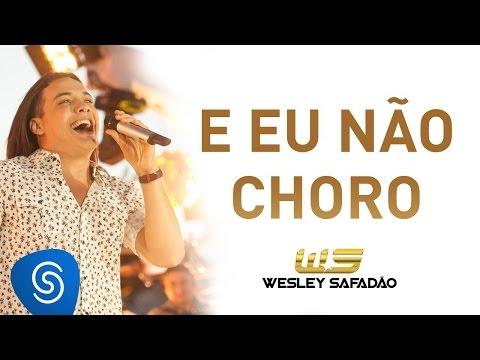 Da Minha Vida Cuido Eu - Wesley Safadão