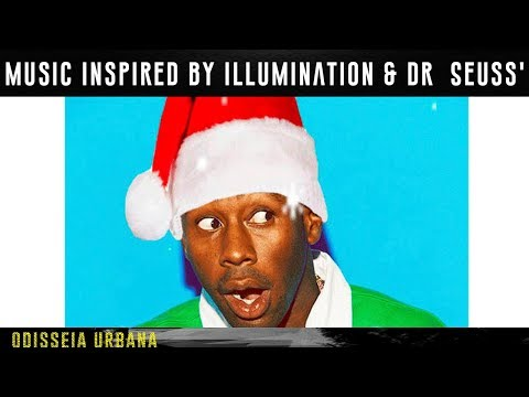 Music Inspired By Illumination & Dr  Seuss' The Grinch (Tyler, The Creator) - EP - URBAN ODYSSEY