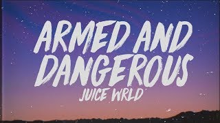 Juice WRLD   Armed & Dangerous (Lyrics)