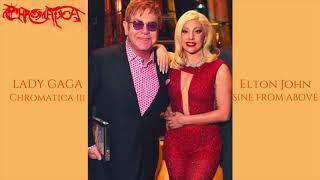 Lady Gaga- Sine From Above ft. Elton John (Chromatica III Intro)