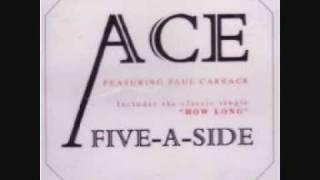 How Long par Ace