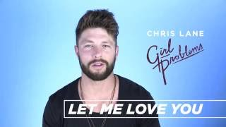 Chris Lane - Behind The Song - Let Me Love You